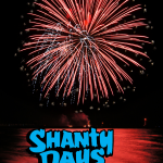 Shanty Days 2019 Will Have Fireworks