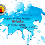 Algoma Utilities Water Report
